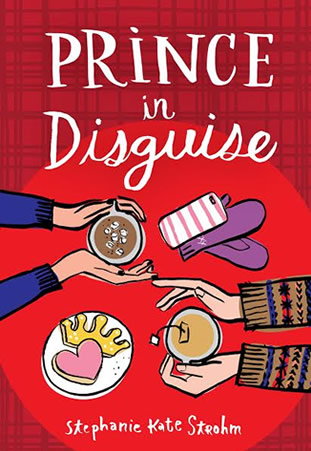 Prince in Disguise by author Stephanie Kate Strohm
